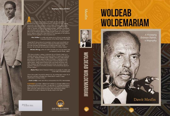 WOLDEAB WOLDEMARIAM: A Visionary Eritrean Patriot, A Biography, by Dawit Mesfin